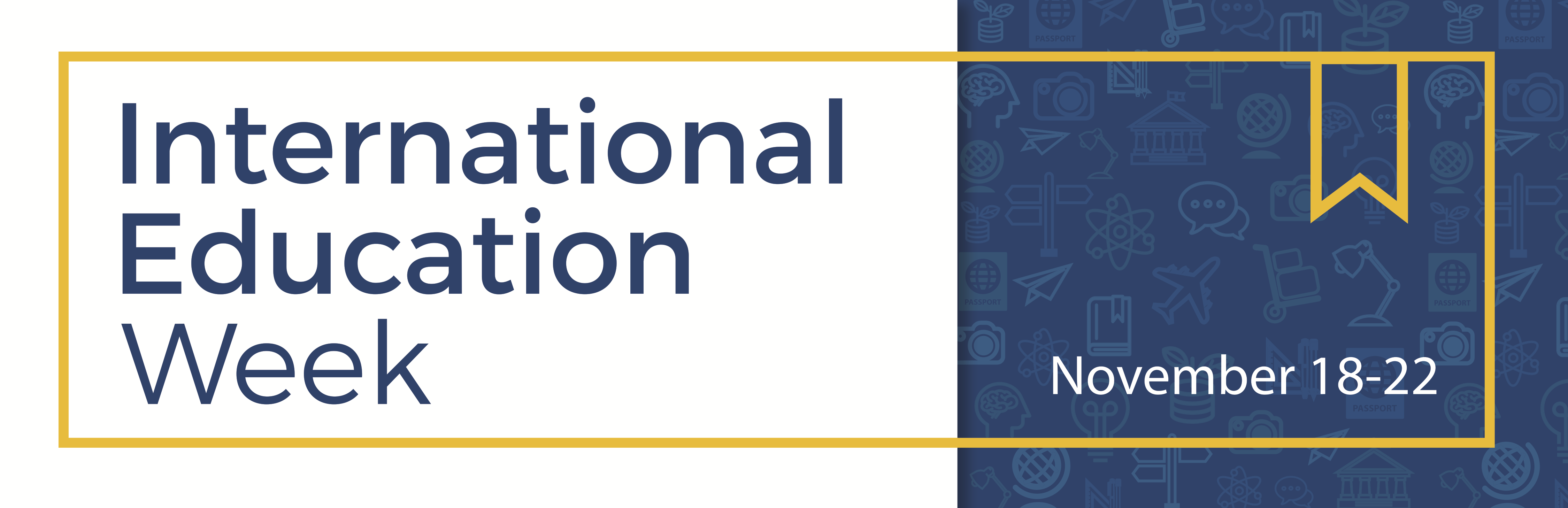 International Education Week 2018 is Nov. 13-16