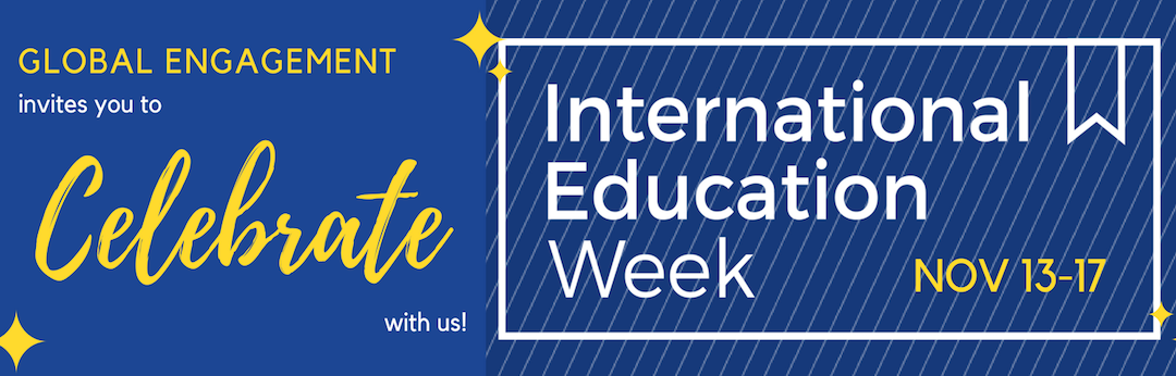 Celebrate International Education Week 2017
